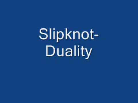 Slipknot-Duality W/Download Link FREE!!!!!!