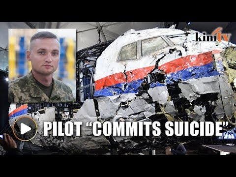 Pilot blamed for MH17 crash 'commits suicide'