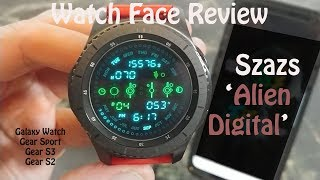Watch Face Review : Szazs Alien Digital for Samsung Galaxy Watch Gear S3 Gear Sport