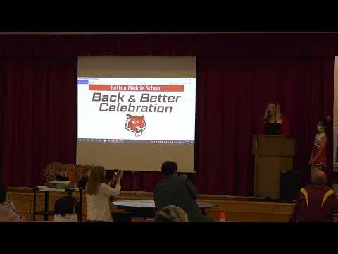 Belton Middle School Back & Better Celebration