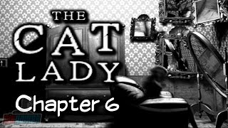 The Cat Lady - 14 - Chapter 6 - Misery