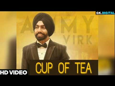 Cup Of Tea Official Song | Ammy Virk | Rick Hrt | Speed Record | Letest Punjabi Song 2018