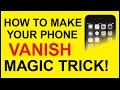 HOW TO MAKE YOUR PHONE VANISH MAGIC TRICK! (SO EASY TO DO!)