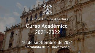 Solemne Acto de Apertura del Curso Académico 2021-2022 · 10/09/2021