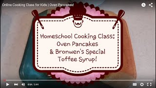 Online Cooking Class For Kids | Oven Pancakes!