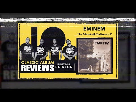 Eminem - The Marshall Mathers LP | DEHH Classic Album Preview