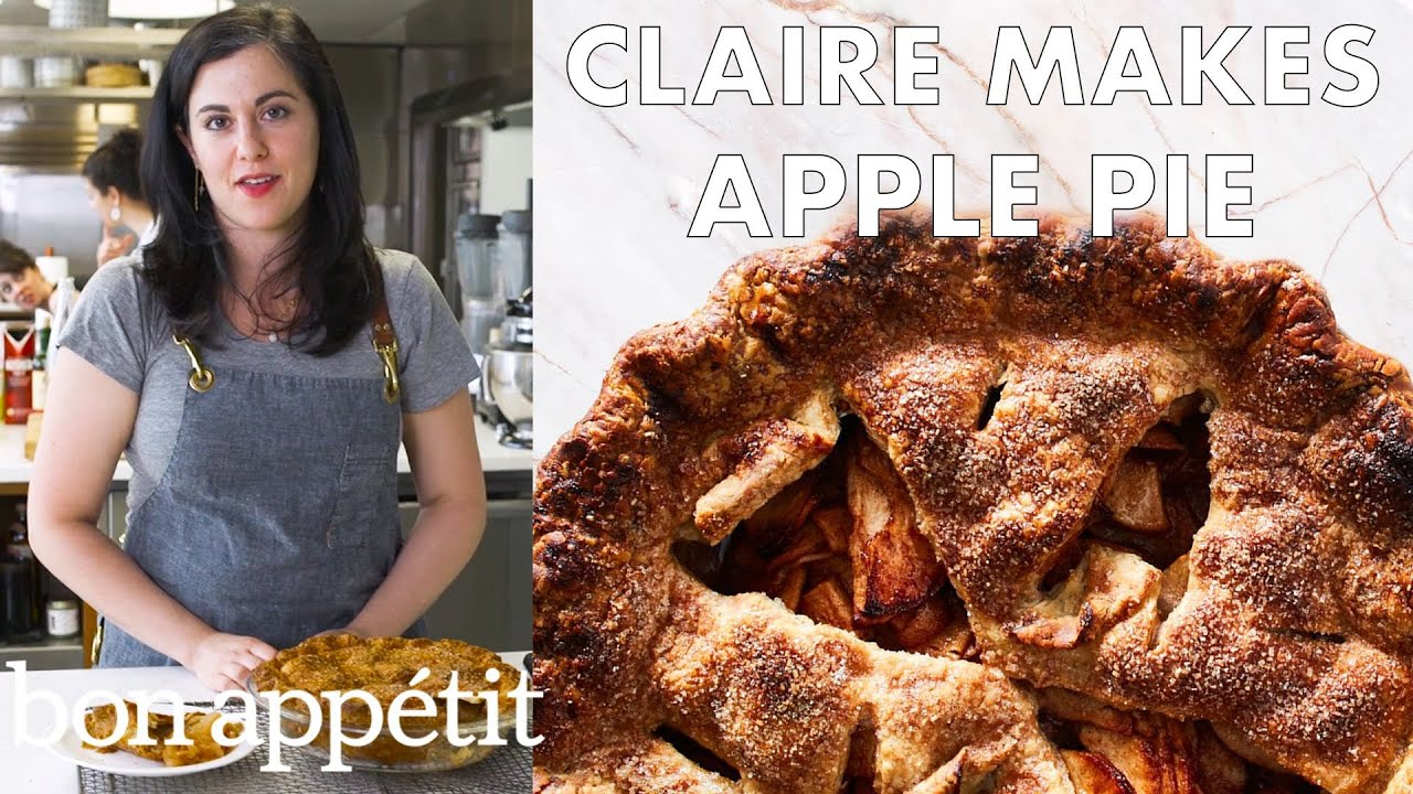 Claire Makes Deep Dish Apple Pie | Bon Appétit