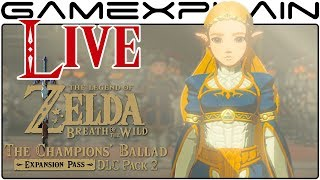 The Champions' Ballad DLC LIVESTREAM Continued (& Finished!) (Zelda: Breath of the Wild Gameplay)
