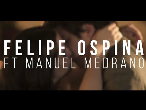 Felipe Ospina - Eco ft. Manuel Medrano (Video Oficial)