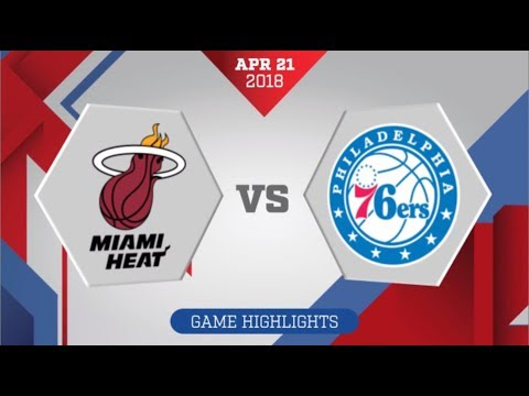 Philadelphia 76ers vs Miami Heat Game 4: April 21, 2018