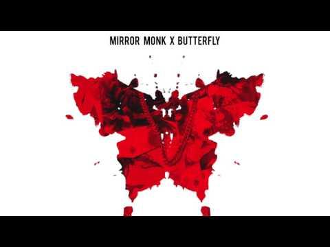 Mirror Monk x Butterfly