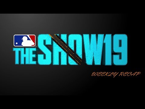 MLB The Show 19 Gameplay Weekly Recap