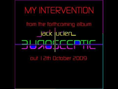 Jack Lucien - My Intervention