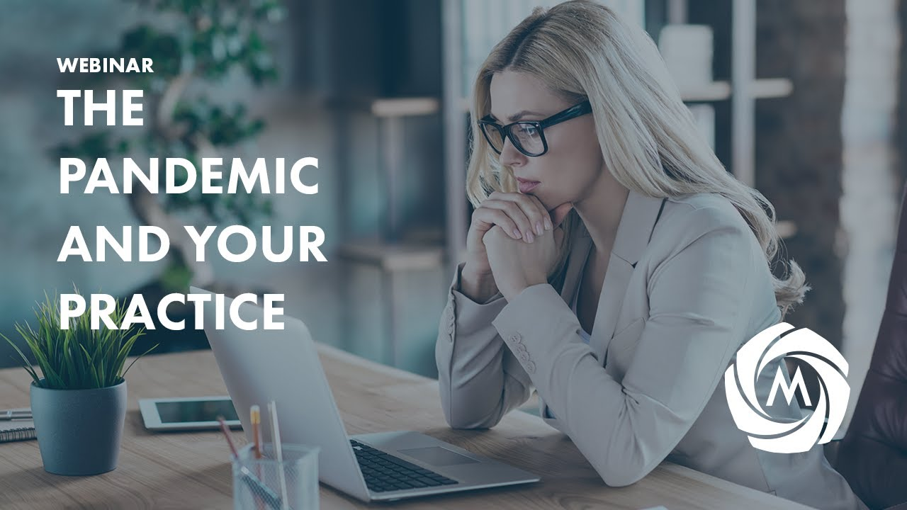 The Pandemic and Your Practice video