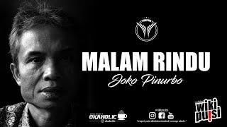 Joko Pinurbo - Malam Rindu | #wikipuisi MP3