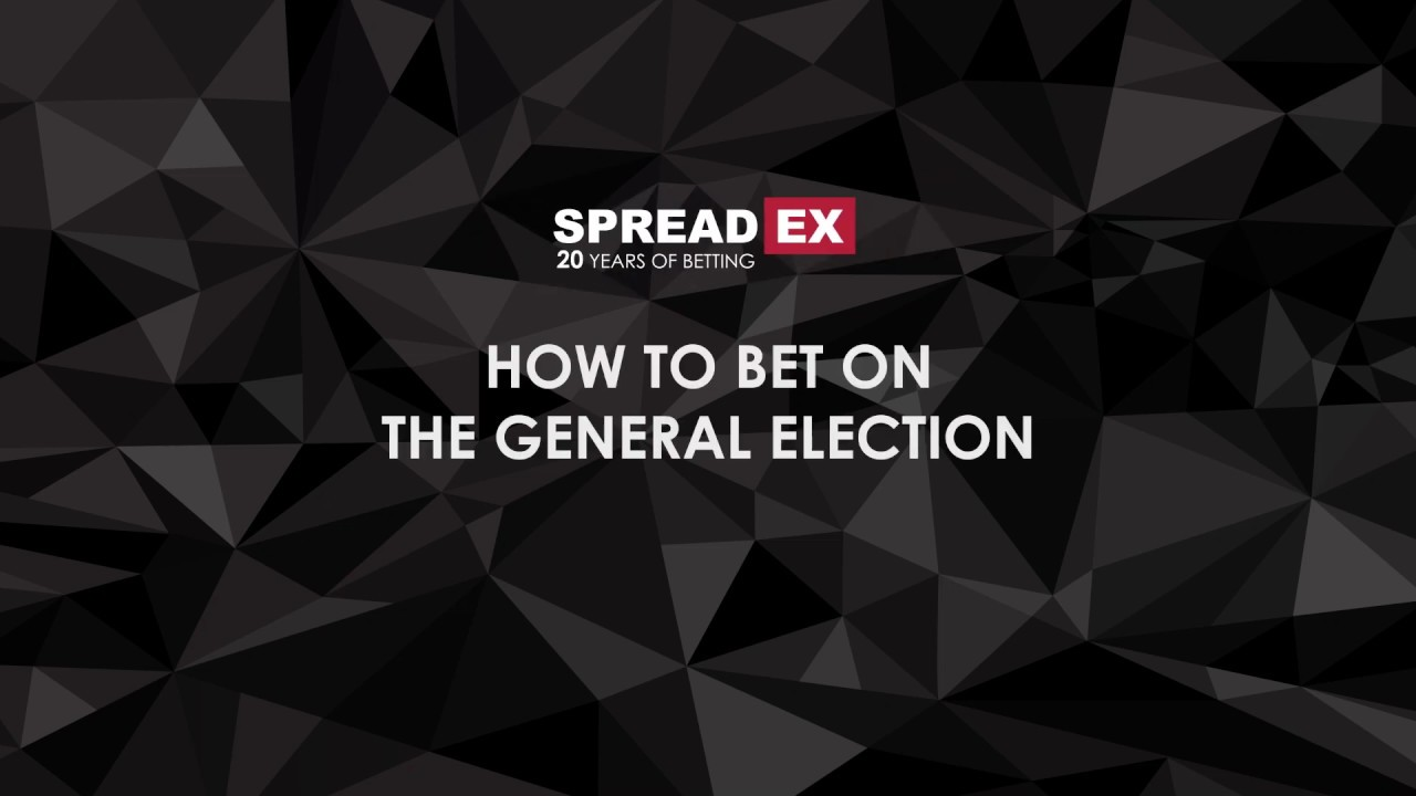 bet on general election