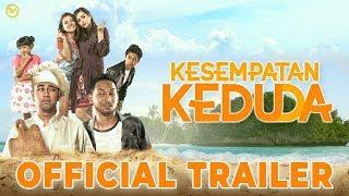 OFFICIAL TRAILER | KESEMPATAN KEDUDA