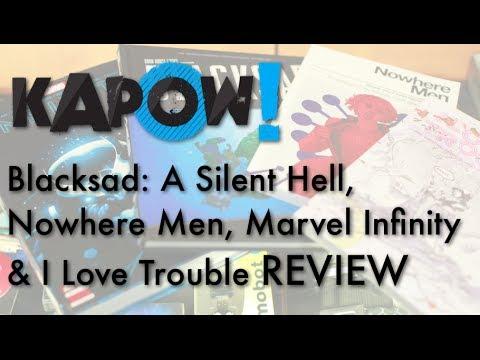 Kapow! Blacksad, Nowhere Men, Infinity & I Love Trouble Comic Reviews