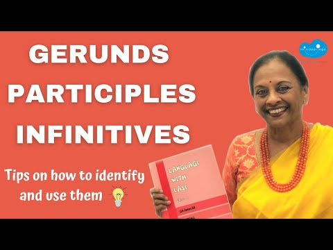 gerunds-|-participles-|-infinitives.-verbals.-non-verbs.-tips-on-how-to-identify-and-use-them.