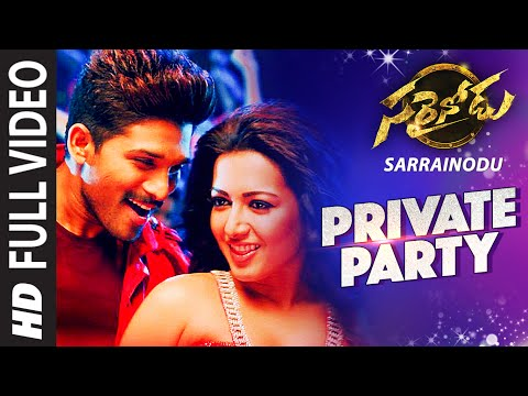 "Mix - PRIVATE PARTY Full Video Song || ""Sarrainodu"" 
