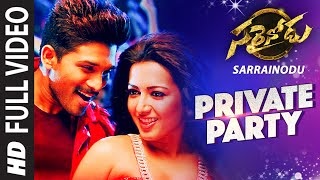 "PRIVATE PARTY Full Video Song || ""Sarrainodu"" 
