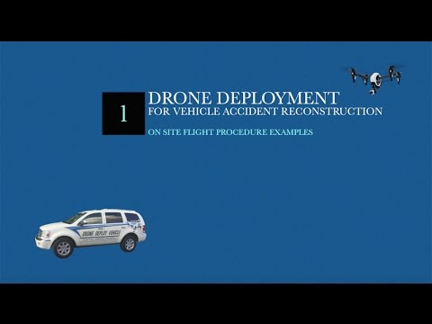 Drone Deployment - Accident Scene Reconstruction