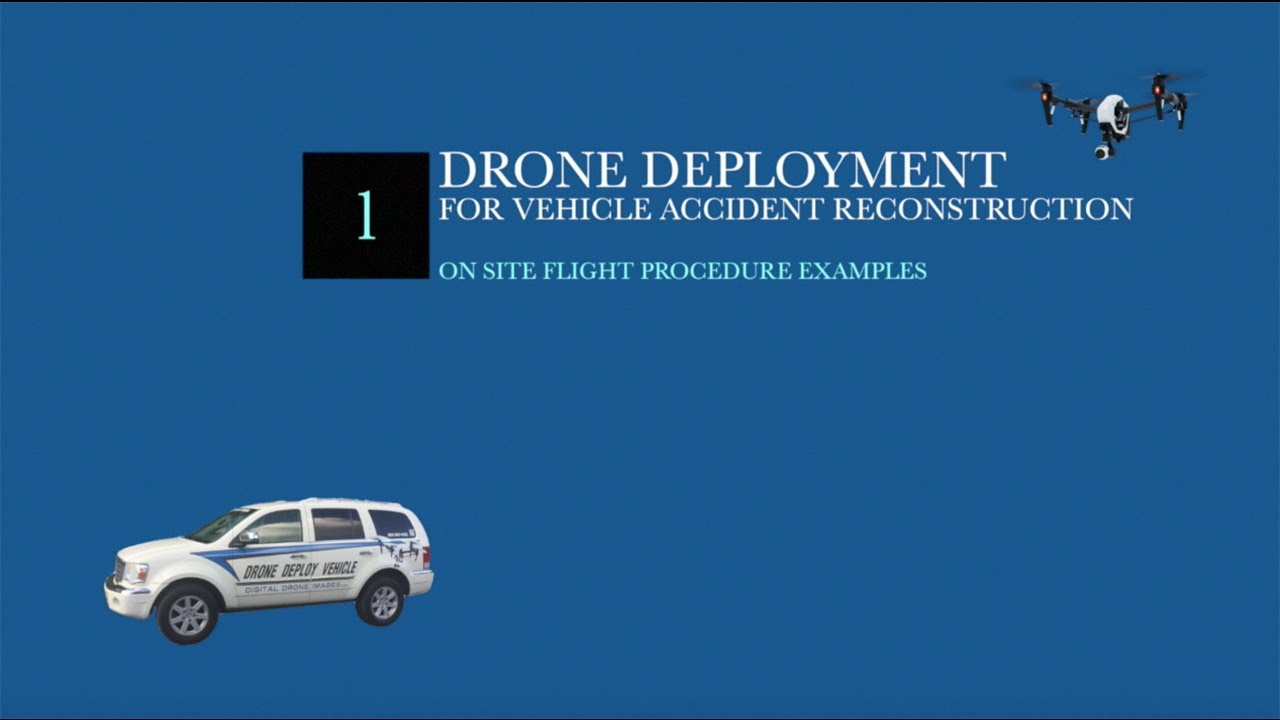 Drone Deployment - Accident Scene Reconstruction - YouTube