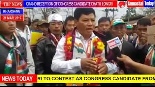 GRAND RECEPTION OF CHATU LONGRI BY KHARSANG CONGRESS WORKERS