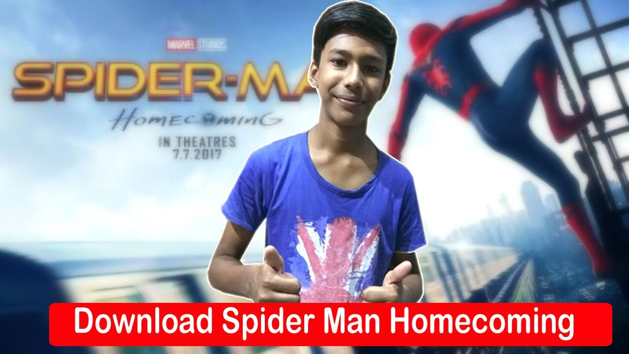 spider man homecoming hindi dubbed filmywap com - the most new house