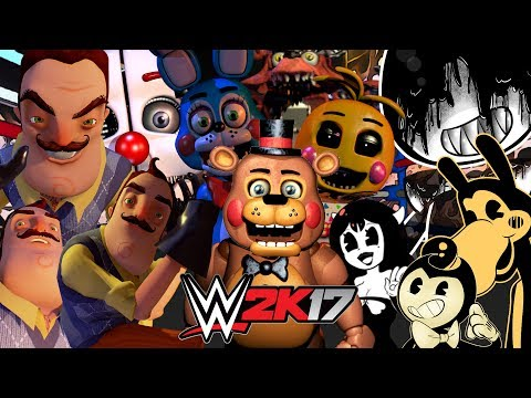 FNAF, Hello Neighbor and Bendy and the Ink Machine!   Royal Rumble WWE 2K17