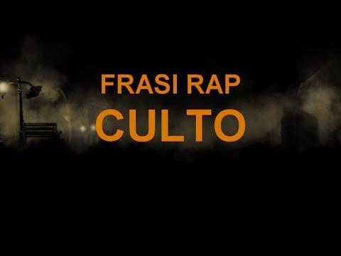 FRASI RAP CULTO (EPISODIO 1)