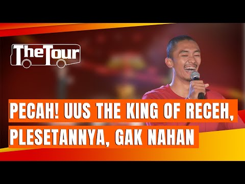 Stand Up Comedy Uus: PECAH! King Of Receh, Plesetannya Bikin Ga Nahan tapi Ketawa Kencang - THE TOUR