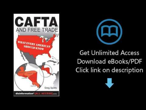 CAFTA and Free Trade: What Every American Should Know (All Access)