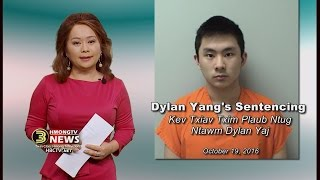 3 HMONG NEWS: Judge LaMont Jacobson sentenced Dylan Yang to 13 years in prison.