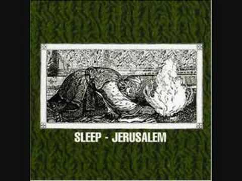 Sleep- Jerusalem Part 1