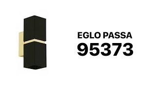 Обзор Eglo Passa 95373 / Бра чёрный-золото / Настенный светильник