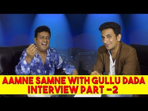 Aamne Samne With Gullu Dada Part 2 || Kiraak Hyderabadiz Interview
