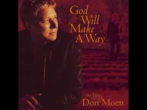 Don Moen  God Will Make A Way 2003