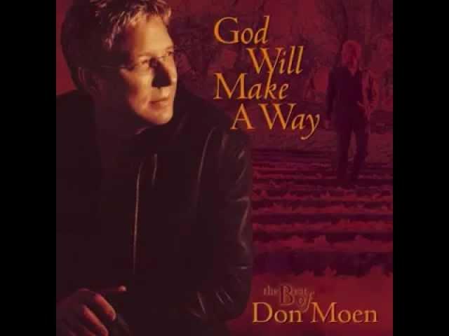 Don Moen - God Will Make A Way (2003) #1