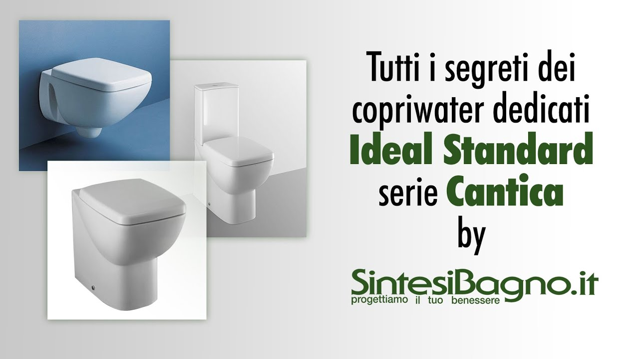 Copriwater ideal standard cantica sedili dedicati youtube for Ideal standard cantica copriwater