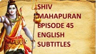 Shiv Mahapuran with English Subtitles - Episode 45 Mahashivratri & Ashwamedh