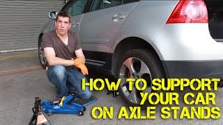 How to Safely Support Your Car on Axle Stands