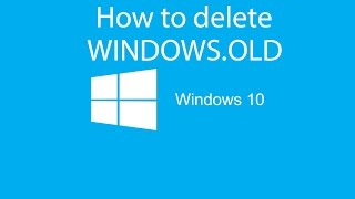 How to Delete Windows.old Windows 10