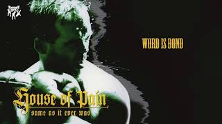 Watch House Of Pain Word Is Bond video