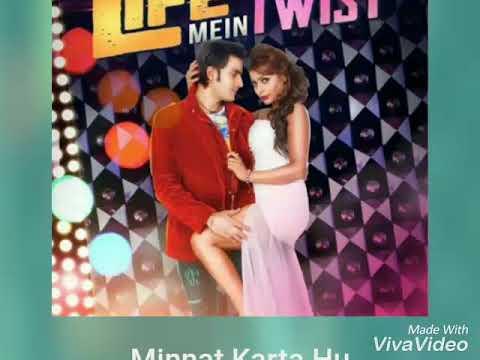 Minnat Karta Hu. Movie - Life Mein Twist hai | By Mr Sahu