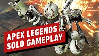 Apex Legends: 12 Minutes of Solo Mode Gameplay (1080p 60FPS)