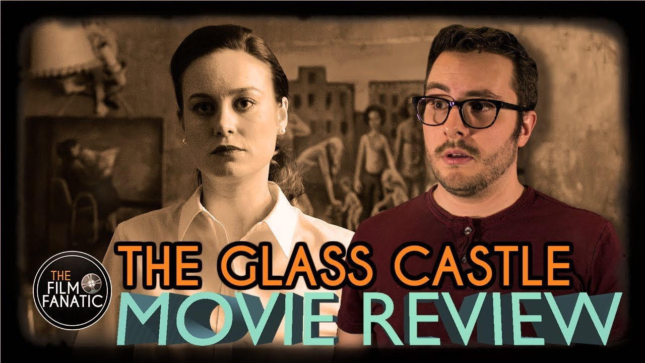 Download The Glass Castle - Movie Review