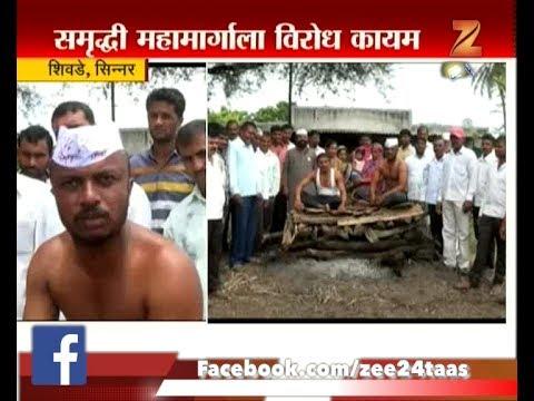 Sinnar | Farmer Oppose Getting Aggressive To Samruddhi Mahamarg