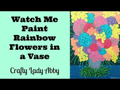 DIY WALL ART – Watch Me Paint Rainbow Flowers in a Vase