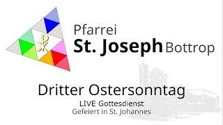St. Joseph - Dritter Ostersonntag -  gefeiert in St. Johannes